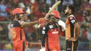 SRH vs RCB IPL 2020 Live Streaming: কোথায় ও কখন দেখা যাবে সানরাইজার্স হায়দরাবাদ বনাম রয়্যাল চ্যালেঞ্জার্স ব্যাঙ্গালোর ম্যাচের সরাসরি সম্প্রচার?