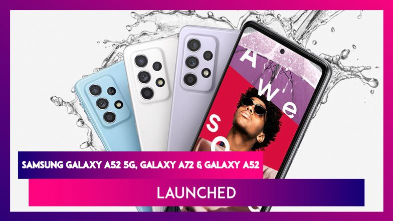 Samsung Galaxy A52 5G, Galaxy A52 & Galaxy A72 Launched: সামস্যাংয়ের নতুন ৩ স্মার্টফোনের ফিচার, দাম একনজরে