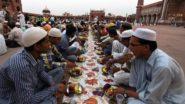 Ramadan 2021: রোজা চলাকালীন প্রকাশ্যে খেলে বছরভর কাটাতে হবে জেলে, কোথায় জানেন?