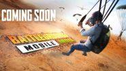 Battlegrounds Mobile India: PUBG ফিরছে ব্যাটেলগ্রাউন্ডস মোবাইল ইন্ডিয়া নামে! কিন্তু কবে?